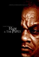 Ham & The Piper (2011) afişi