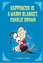 Happiness ıs A Warm Blanket, Charlie Brown