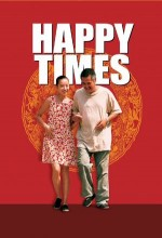 Happy Times (2000) afişi
