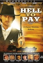 Hell To Pay (2005) afişi