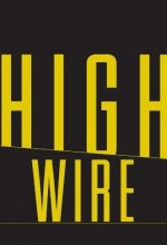 High Wire (2013) afişi