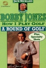 How ı Play Golf, By Bobby Jones No. 12: A Round Of Golf (1931) afişi