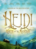 Heidi: Queen of the Mountain