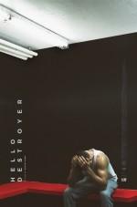 Hello Destroyer (2016) afişi