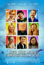 He's Way More Famous Than You (2013) afişi