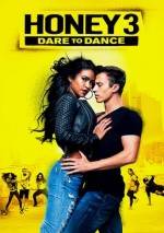 Honey 3: Dare to Dance (2016) afişi