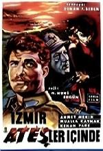 Izmir Ateşler Içinde(ı) (1959) afişi