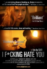 I Fucking Hate You (2008) afişi