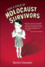 I Was A Child Of Holocaust Survivors (2010) afişi