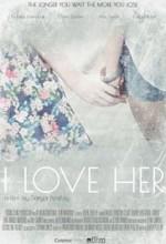 I Love Her (2016) afişi