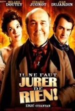 Il Ne Faut Jurer... De Rien! (2005) afişi