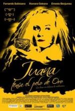 Juana Tenía El Pelo De Oro (2006) afişi
