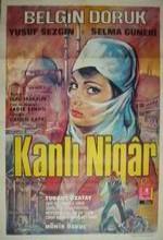 Kanlı Nigar(ı) (1968) afişi