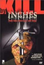Kill By Inches (1999) afişi