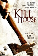 Kill House (2006) afişi