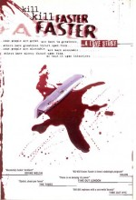 Kill Kill Faster Faster (2008) afişi