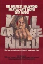Kill Or Be Killed (1980) afişi