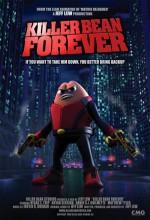 Killer Bean Forever (2009) afişi