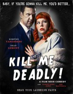 Kill Me, Deadly (2015) afişi