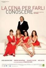 La Cena Per Farli Conoscere (2007) afişi