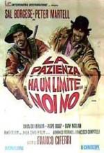 La Pazienza Ha Un Limite... Noi No! (1974) afişi