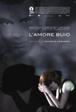 L'amore Buio (2010) afişi