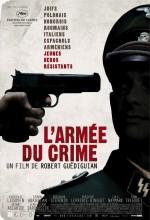 L'armée du crime (2009) afişi