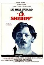 Le Juge Fayard Dit Le Shériff (1977) afişi