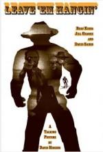 Leave 'em Hangin' (2005) afişi