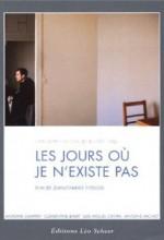 Les Jours Où Je N'existe Pas (2002) afişi
