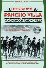 Let's Go With Pancho Villa (1936) afişi