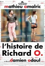 The Story of Richard O (2007) afişi