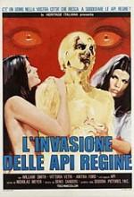 L'ınvasione Delle Api Regine (1973) afişi
