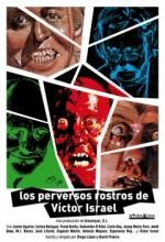 Los Perversos Rostros De Víctor ısrael (2010) afişi