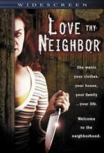 Love Thy Neighbor (ıı) (2006) afişi