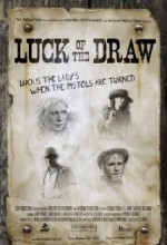 Luck Of The Draw  (ı) (2007) afişi