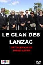 Le clan des Lanzac (2013) afişi