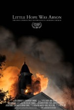 Little Hope Was Arson (2013) afişi