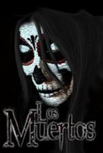 Los Muertos (2016) afişi
