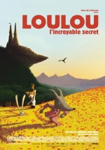 Loulou, l'incroyable secret (2013) afişi