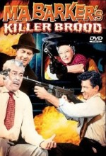 Ma Barker's Killer Brood (1960) afişi