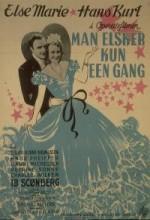 Man Elsker Kun En Gang (1945) afişi