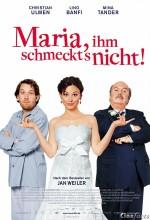Maria, Ihm Schmeckt's Nicht! (2009) afişi