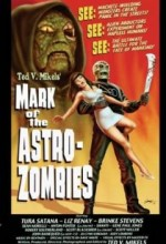 Mark Of The Astro-Zombies (2002) afişi