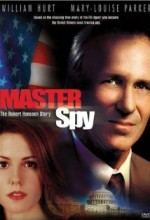 Master Spy: The Robert Hanssen Story (2002) afişi