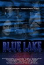 Mavi Göl Katliamı (2007) afişi