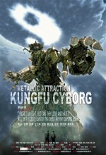 Metallic Attraction: Kungfu Cyborg (2009) afişi
