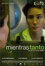 Mientras Tanto  (ı) (2006) afişi