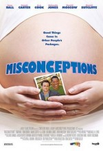 Misconceptions (2008) afişi