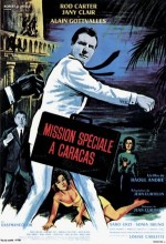 Mission Spéciale à Caracas (1965) afişi